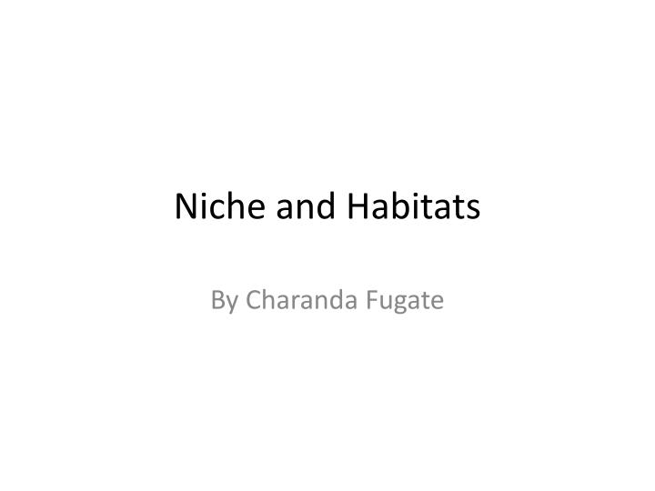 Niche and habitats