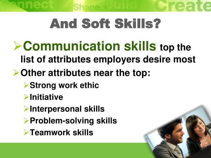 And Soft Skills?
