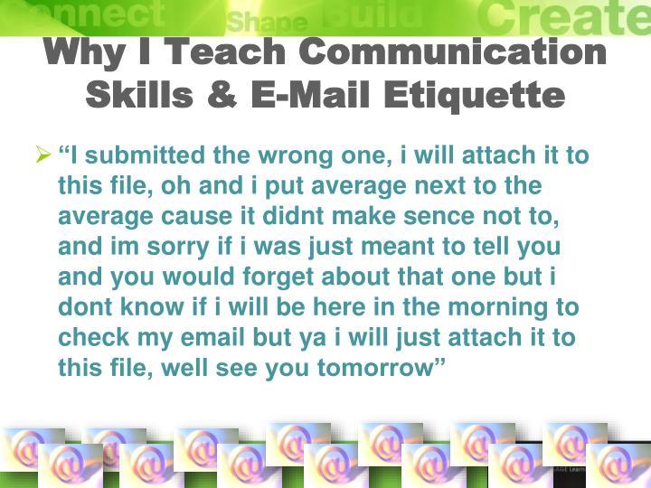 Why I Teach Communication Skills & E-Mail Etiquette