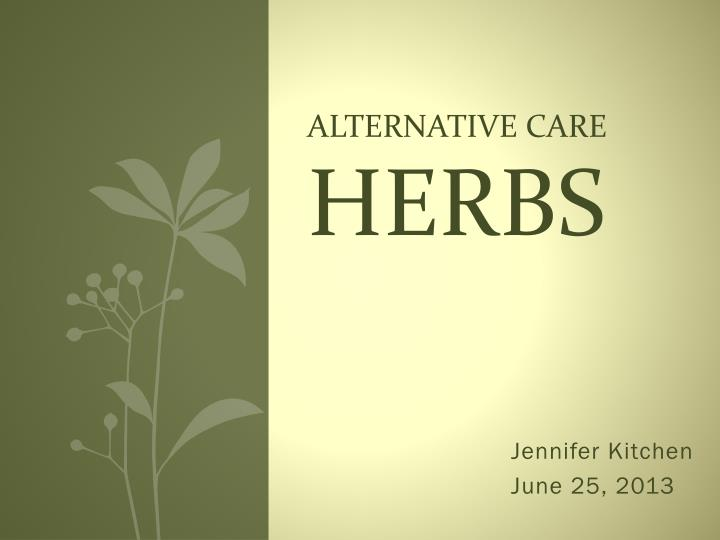 Alternative care herbs