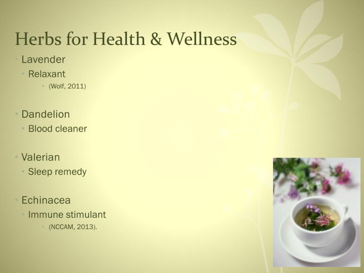 Herbs for Health & Wellness
