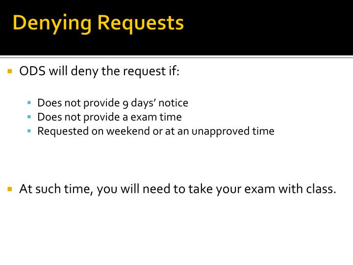 Denying Requests
