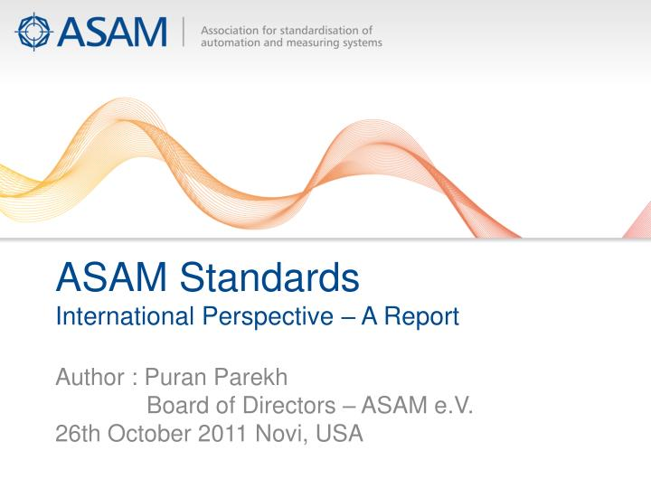 asam standards international perspective a report n.