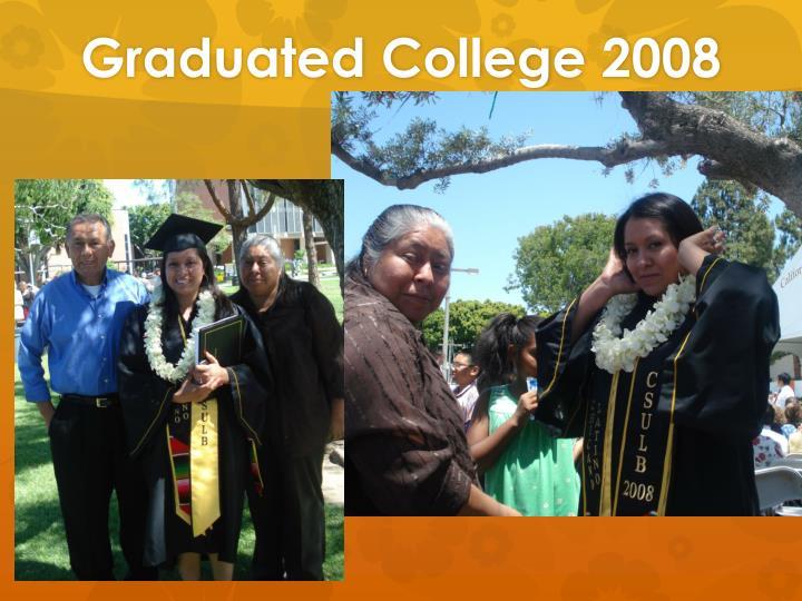 Graduated College 2008