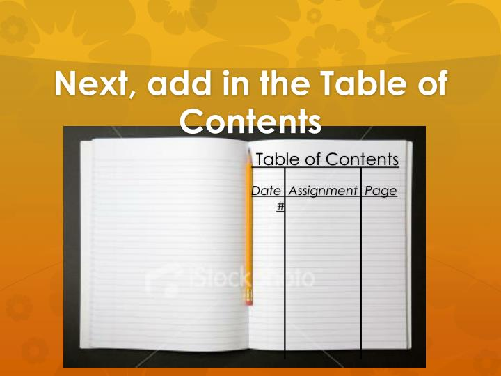 Next, add in the Table of Contents