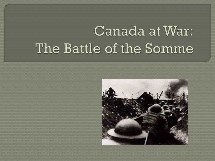 canada at war the battle of the somme n.