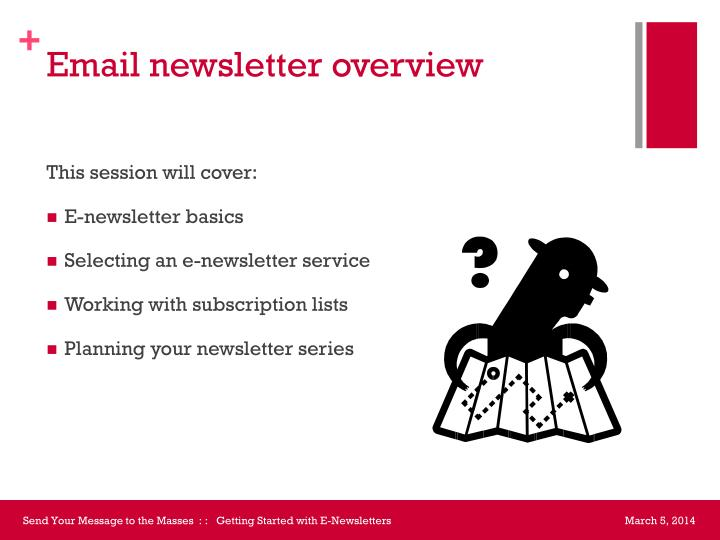 Email newsletter overview