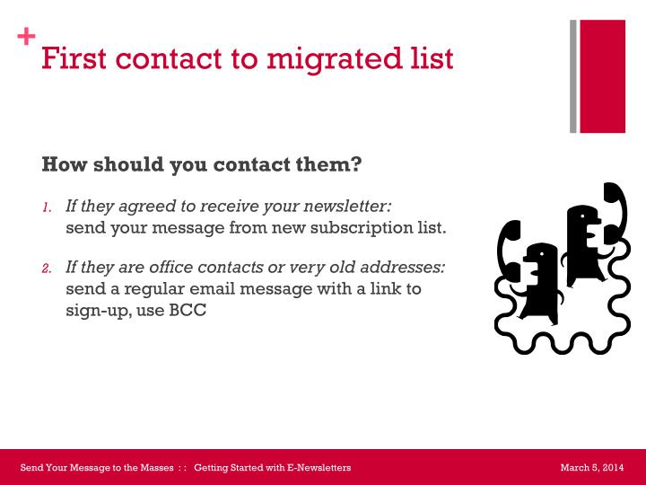 First contact to migrated list