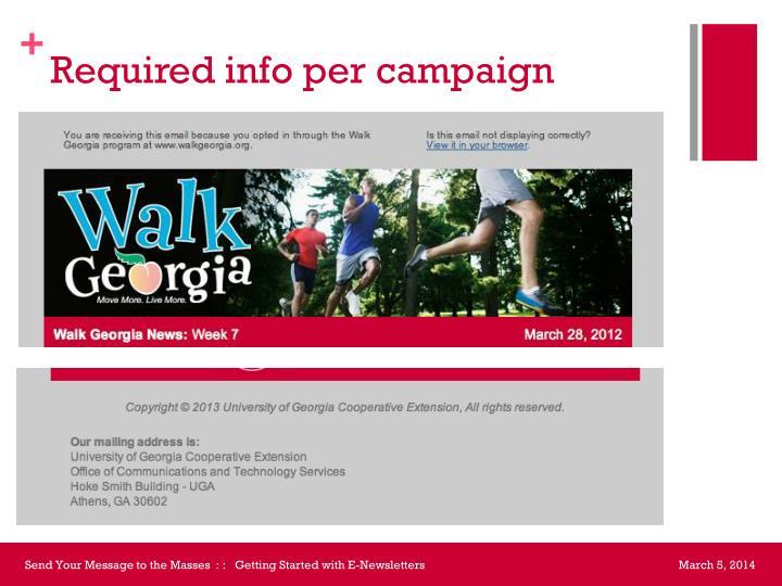 Required info per campaign