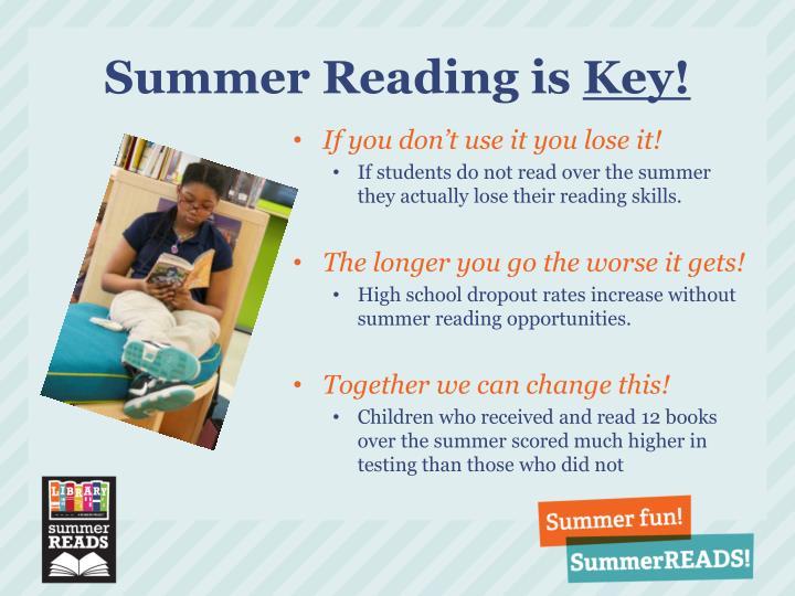 Summer reading is key