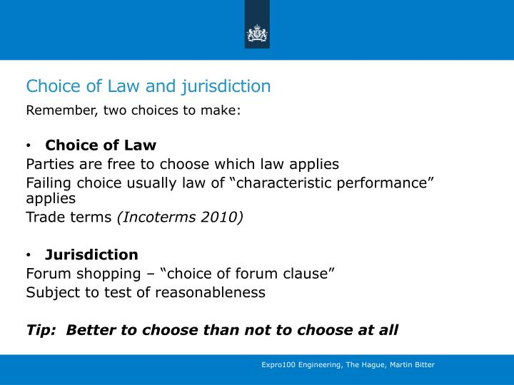 Choice of Law and jurisdiction