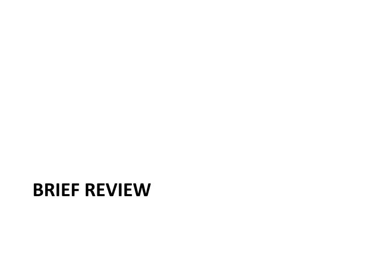 Brief review