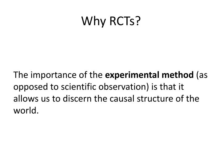 Why RCTs?