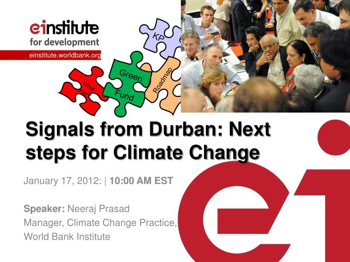 Signals from durban next steps for climate change