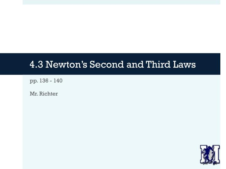 4 3 newton s second and third laws