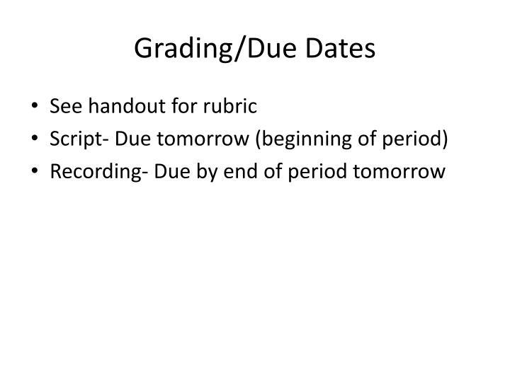 Grading/Due Dates