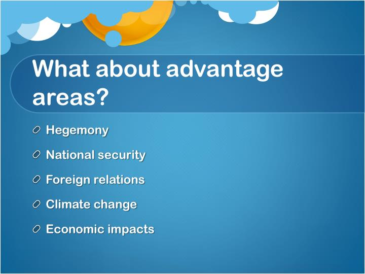 What about advantage areas?