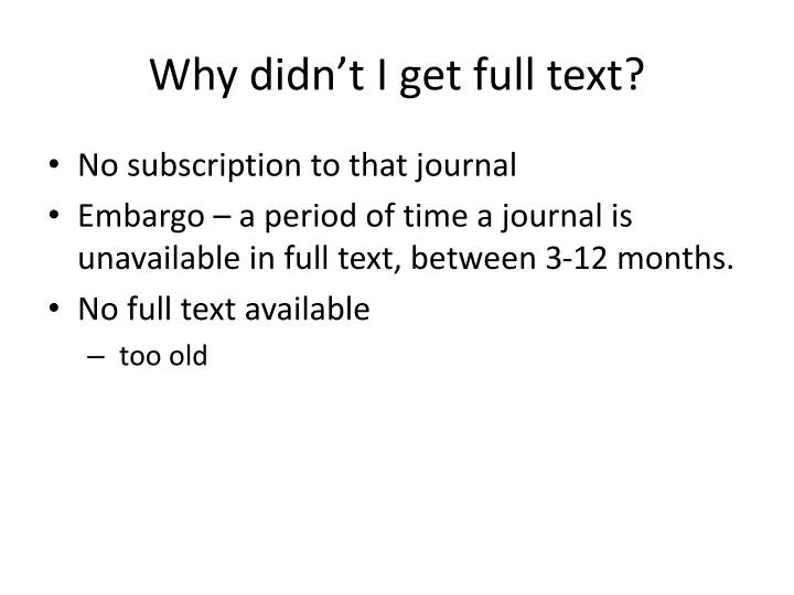 Why didn't I get full text?