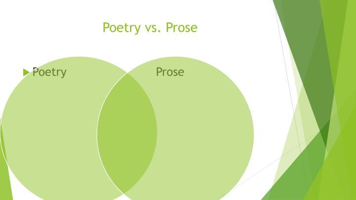 Poetry vs. Prose