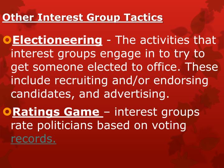 Other Interest Group Tactics