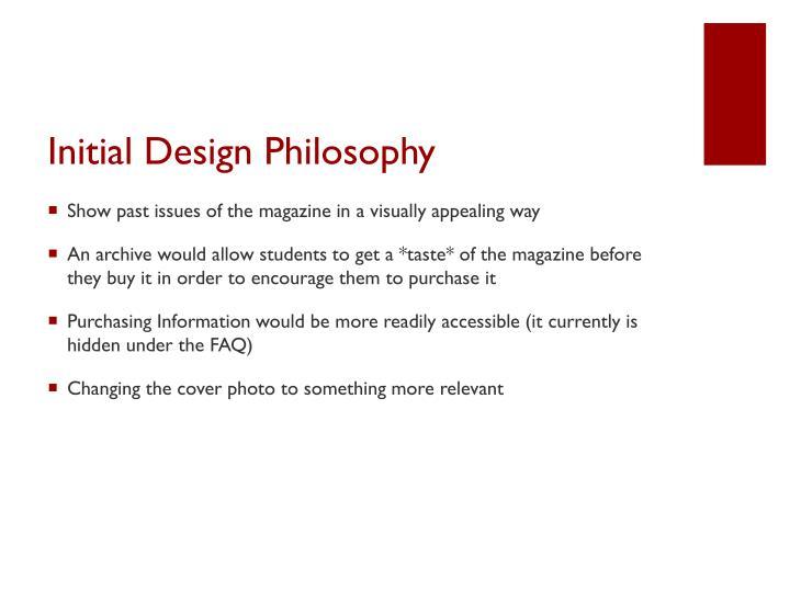 Initial Design Philosophy