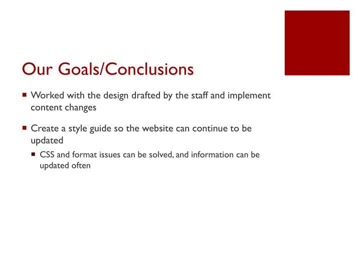 Our Goals/Conclusions