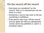 on the record off the record