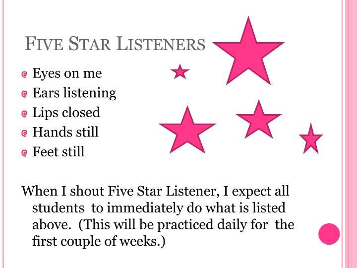 Five star listeners