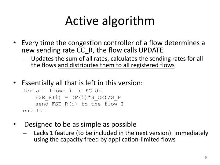 Active algorithm
