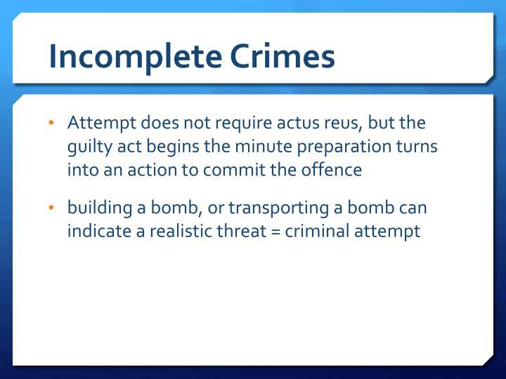 Incomplete Crimes