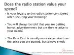 does the radio station value your spend