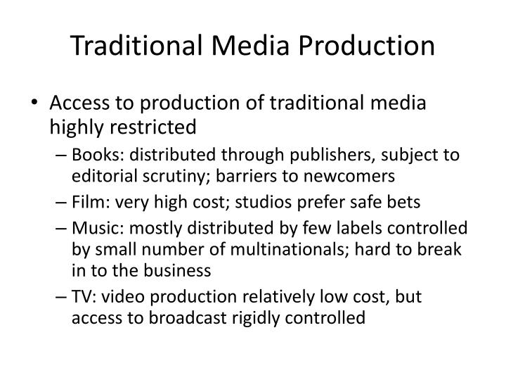 Traditional Media Production