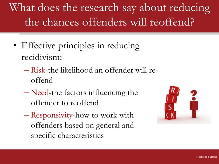 What does the research say about reducing the chances offenders will reoffend?