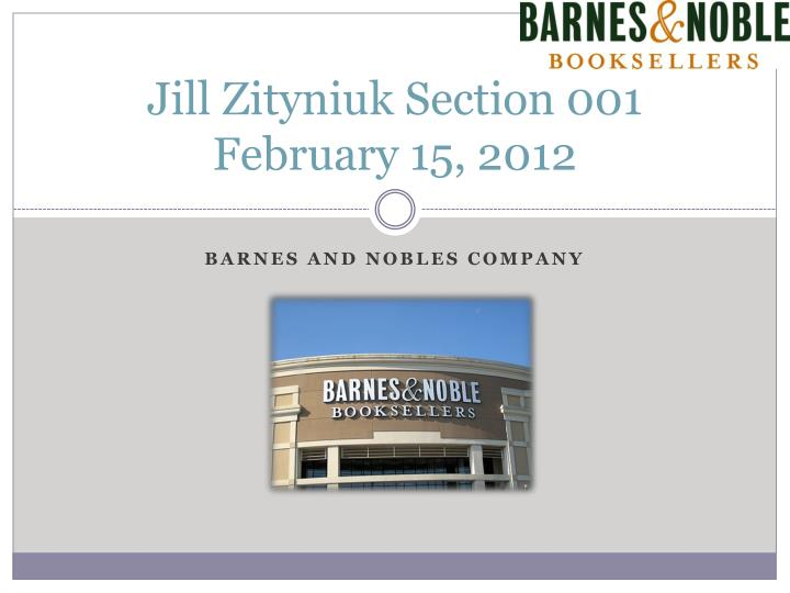 jill zityniuk section 001 february 15 2012 n.