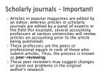 scholarly journals important