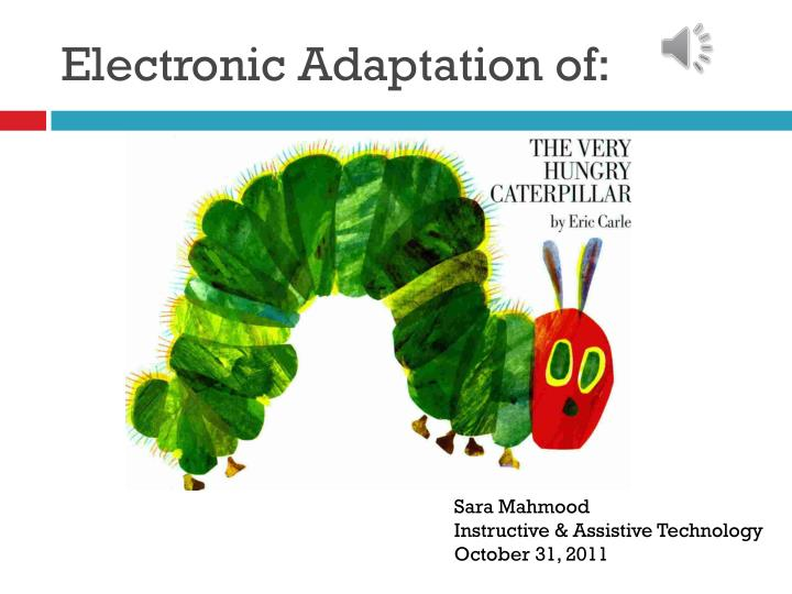 Electronic Adaptation of: