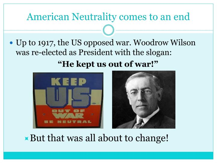 American Neutrality comes to an end