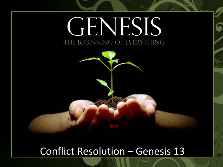 conflict resolution genesis 13 n.