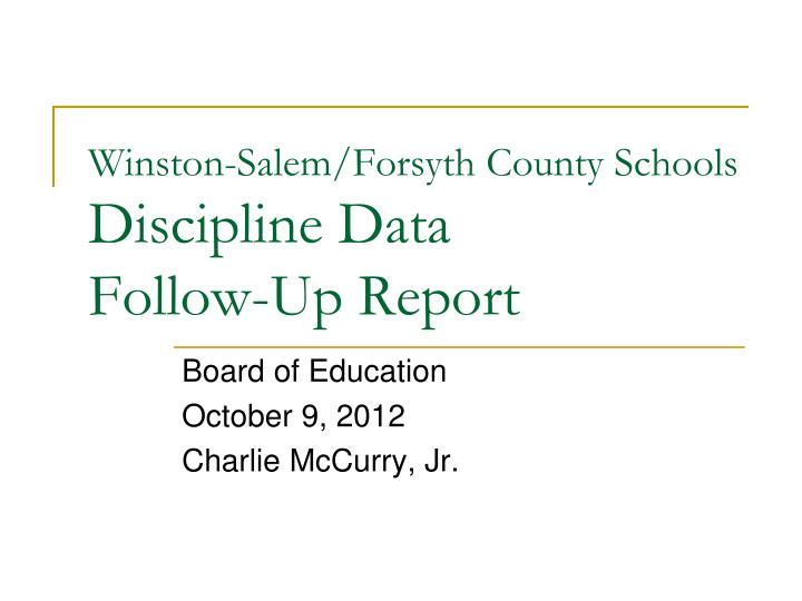 Winston salem forsyth county schools discipline data follow up report
