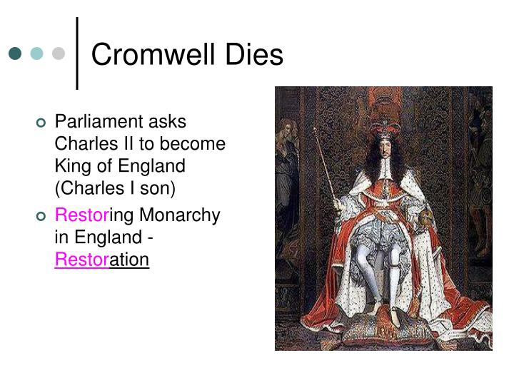 Parliament asks Charles II to become King of England (Charles I son)