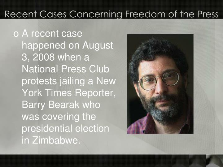 Recent Cases Concerning Freedom of the Press