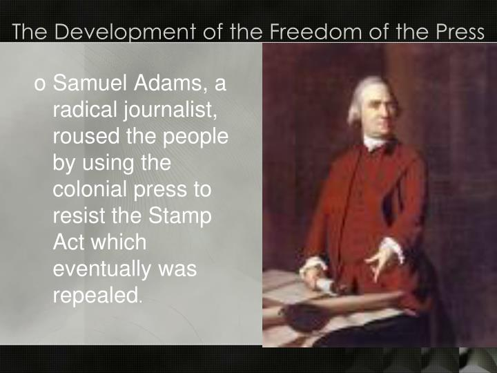 The Development of the Freedom of the Press