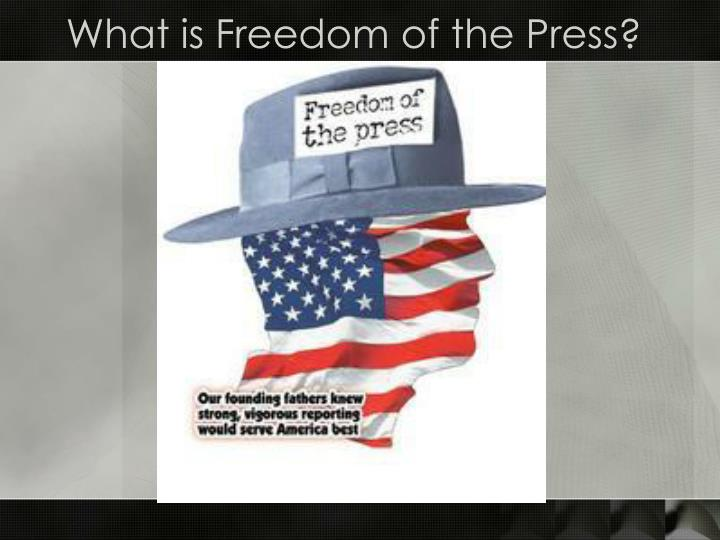 What is freedom of the press