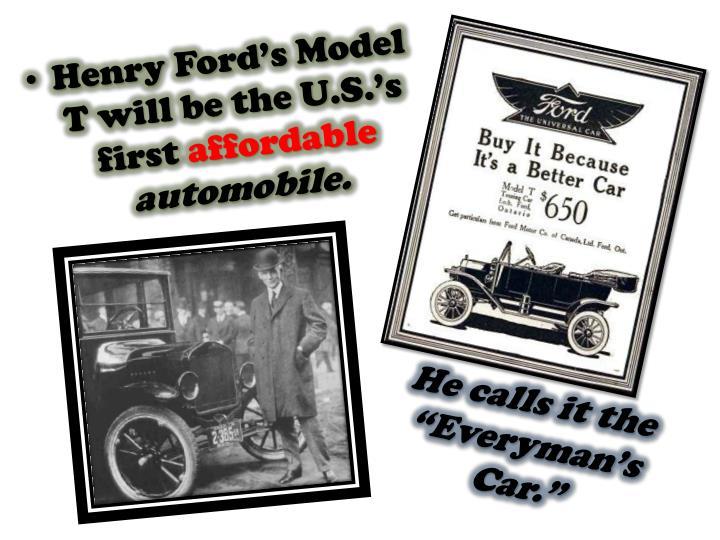 "He calls it the ""Everyman's Car."""