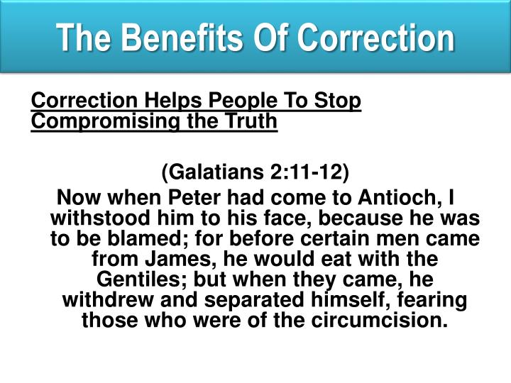 The Benefits Of Correction