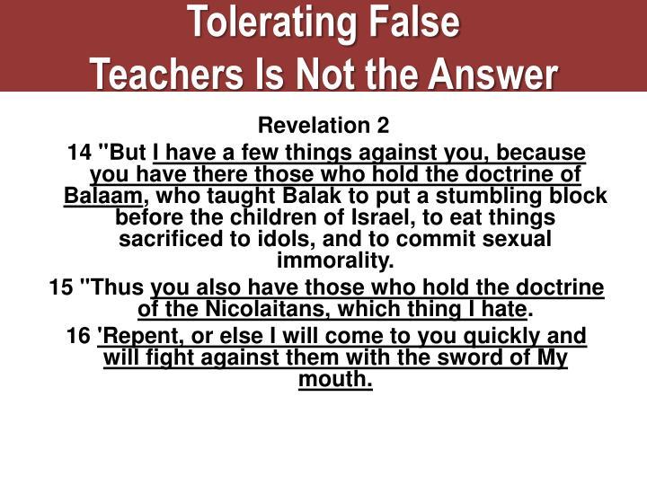 Tolerating False