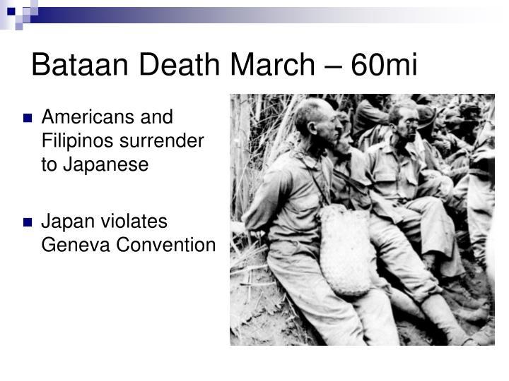 Bataan Death March – 60mi