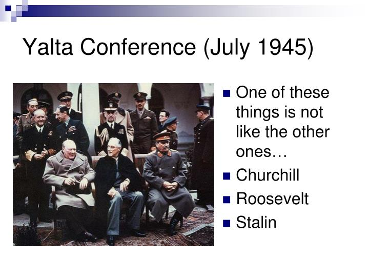 Yalta Conference (July 1945)