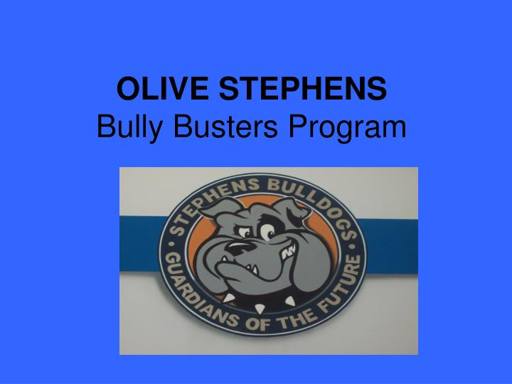 olive stephens bully busters program n.