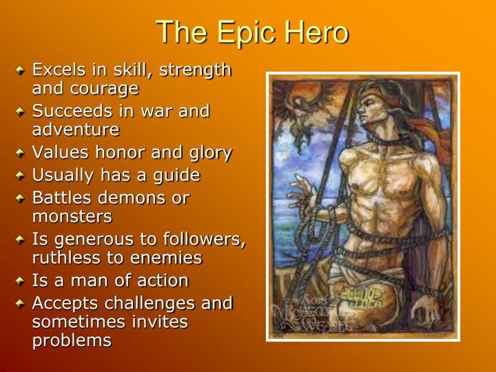 The Epic Hero